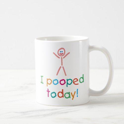 I Pooped Today Ceramic Mug