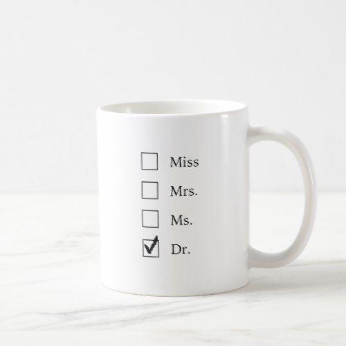 PhD gifts for women Ceramic Mug