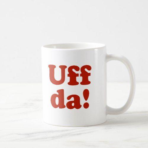 Uff da! Ceramic Mug