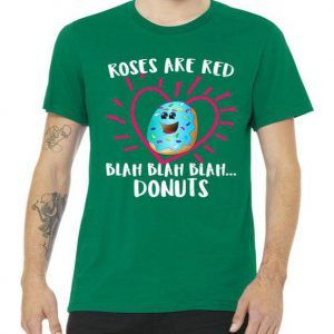Funny Valentines Day Donuts Roses Tee Shirt