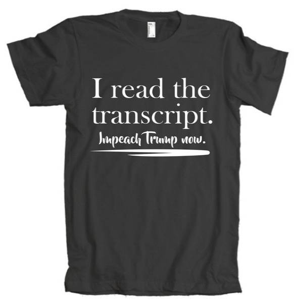 I Read The Transcript Impeach Trump Now American Apparel Tee Shirt