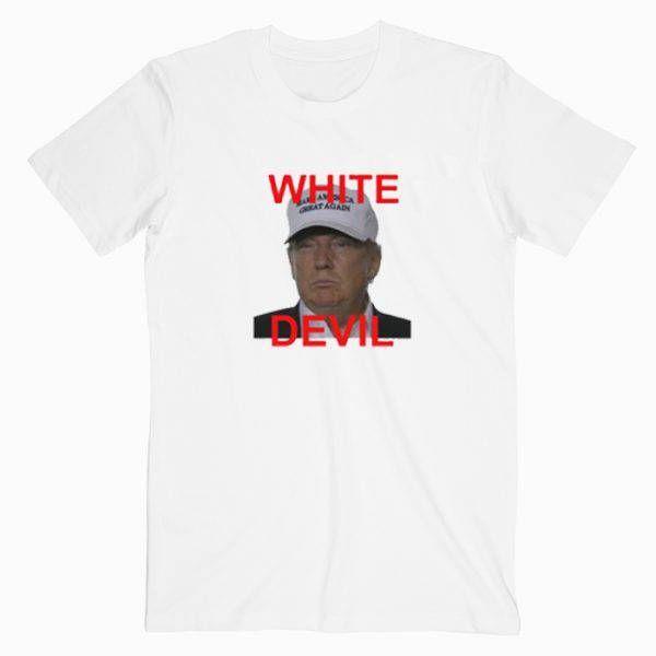 White Devil Donald Trump Tee Shirt