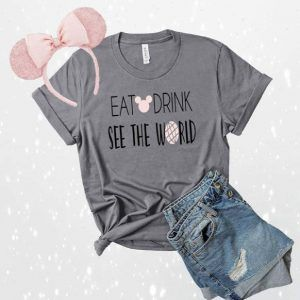 Eat Drink See the World Tee Shirt