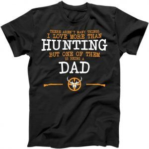 Hunting Dad Tee Shirt
