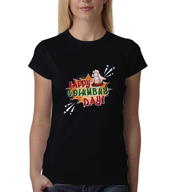 Happy Columbus Day T Shirt Masswerks Store
