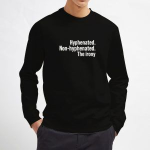 Hyphenated-Non-Hyphenated-Black-Sweatshirt