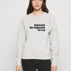 Hyphenated-Non-Hyphenated-Sweatshirt