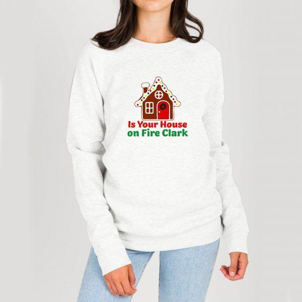 Is-Your-House-on-Fire-Clark-Sweatshirt