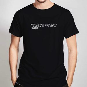 That's-What-She-Said-T-Shirt