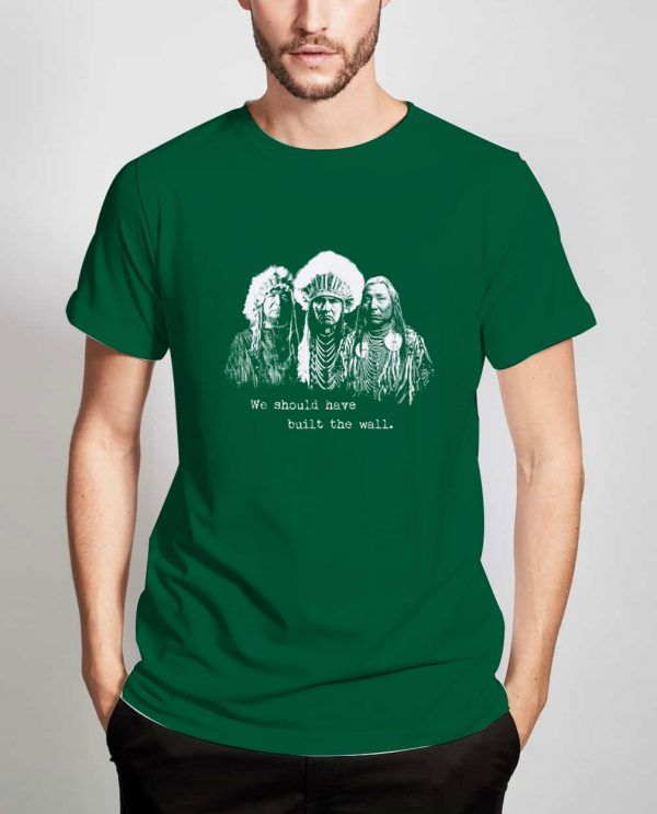 We-Build-The-Wall-Green-T-Shirt